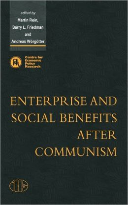 Enterprise and Social Benefits after Communism