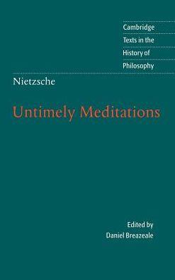 Nietzsche: Untimely Meditations