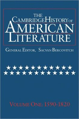 The Cambridge History of American Literature: Volume 1, 1590-1820