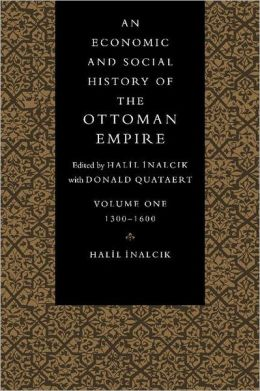 An Economic and Social History of the Ottoman Empire, 1300-1914 (2 Volume Paperback Set)