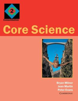 Core Science 2: Consolidation