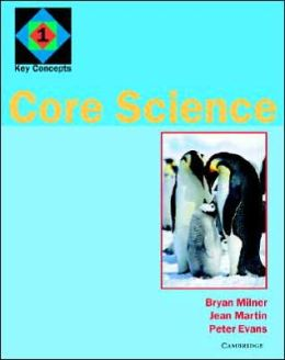 Core Science 1: Key Concepts