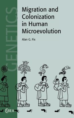 Migration and Colonization in Human Microevolution