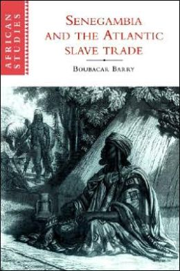 Senegambia and the Atlantic Slave Trade