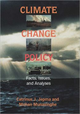 Climate Change Policy: Facts, Issues and Analyses