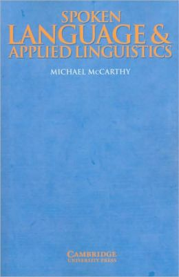 Spoken Language and Applied Linguistics