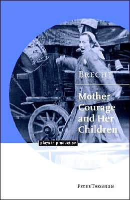 Brecht: Mother Courage and her Children