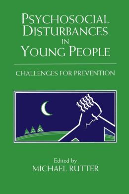 Psychosocial Disturbances in Young People: Challenges for Prevention