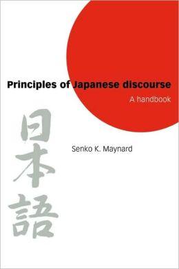 Principles of Japanese Discourse: A Handbook