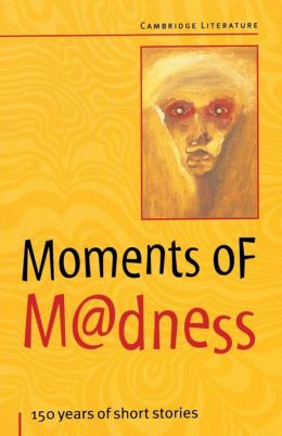 Moments of Madness
