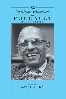 The Cambridge Companion to Foucault