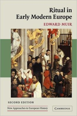 Ritual in Early Modern Europe