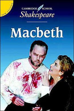 Macbeth (Cambridge School Shakespeare Series)