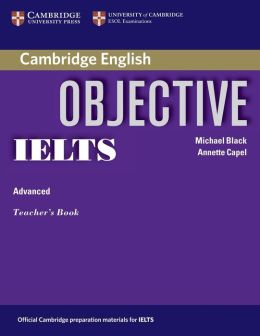 Objective IELTS Advanced Teacher's Book