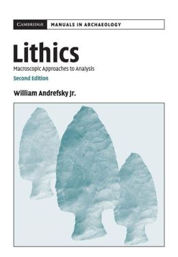 Lithics: Macroscopic Approaches to Analysis