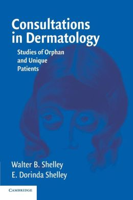 Consultations in Dermatology: Studies of Orphan and Unique Patients