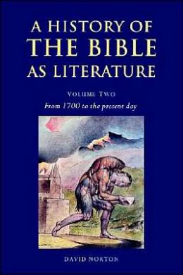 A History of the Bible as Literature, Volume 1: From Antiquity to 1700