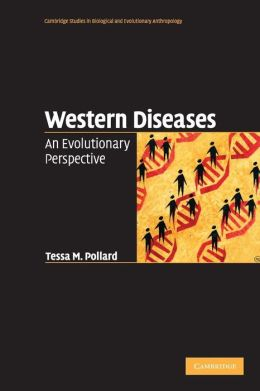 Western Diseases: An Evolutionary Perspective