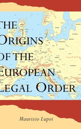 The Origins of the European Legal Order