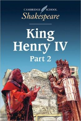 King Henry IV, Part 2 (Cambridge School Shakespeare Series)