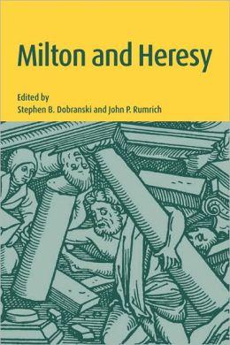 Milton and Heresy