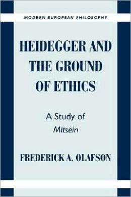 Heidegger and the Ground of Ethics: A Study of Mitsein