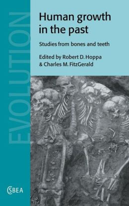 Human Growth in the Past: Studies from Bones and Teeth