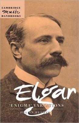 Elgar: Enigma Variations: (Cambridge Music Handbooks Series)