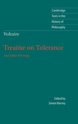 A Treatise on Toleration and Other Writings