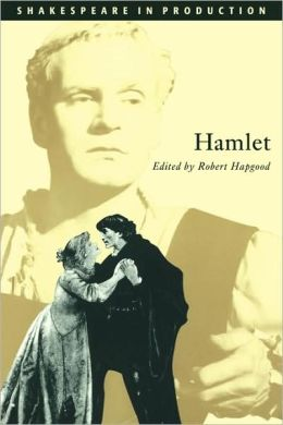 Hamlet (Shakespeare in Production Series)