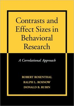 Contrasts and Effect Sizes in Behavioral Research: A Correlational Approach