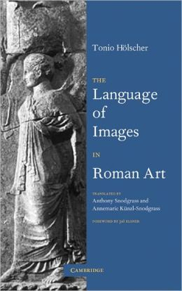 The Language of Images in Roman Art
