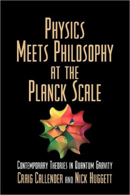 Physics Meets Philosophy at the Planck Scale: Contemporary Theories in Quantum Gravity