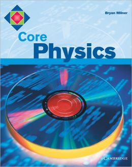 Core Physics