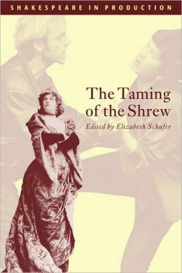 The Taming of the Shrew (Shakespeare in Production Series)