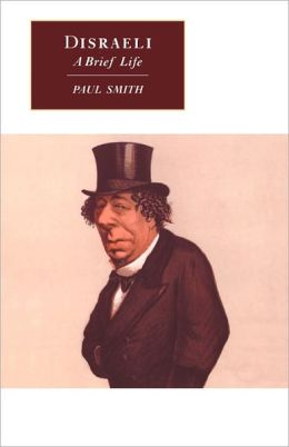 Disraeli: A Brief Life