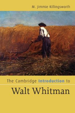 The Cambridge Introduction to Walt Whitman