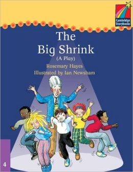 Cambridge Plays: The Big Shrink ELT Edition