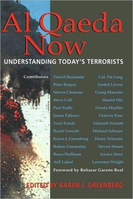 Al Qaeda Now: Understanding Today's Terrorists