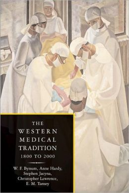 The Western Medical Tradition (2 Volume Paperback Set)