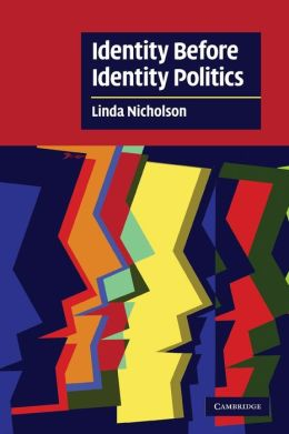 Identity Before Identity Politics