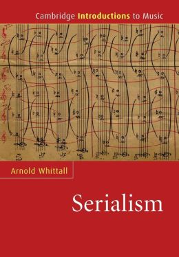 Cambridge Introduction to Serialism