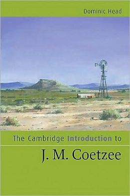 The Cambridge Introduction to J. M. Coetzee