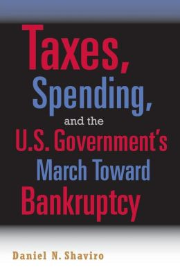 Taxes, Spending, and the U. S. Government's March Towards Bankruptcy