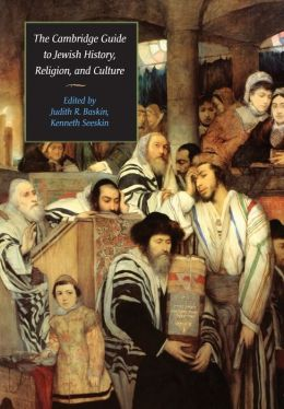 The Cambridge Guide to Jewish History, Religion, and Culture