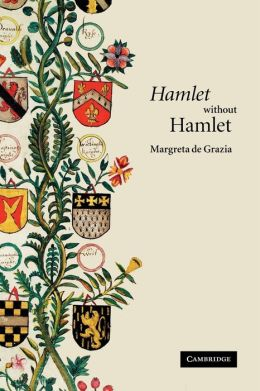 'Hamlet' without Hamlet