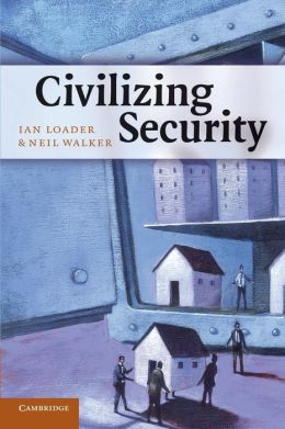 Civilizing Security