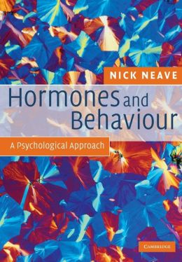 Hormones and Behaviour: A Psychological Approach