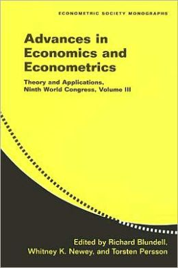 Advances in Economics and Econometrics, Volume 3: Theory and Applications, Ninth World Congress