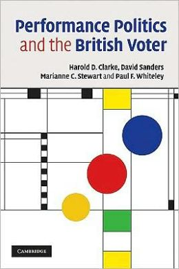 Performance Politics and the British Voter